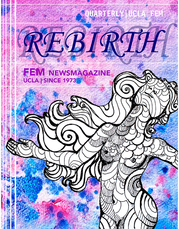 Photo of The Rebirth Issue: FEM Quarterly 2013-2014