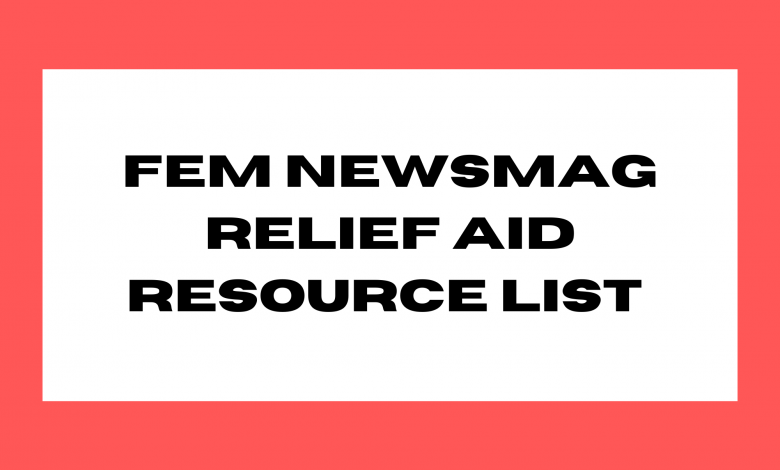 Photo of FEM NEWSMAG RELIEF AID RESOURCE LIST